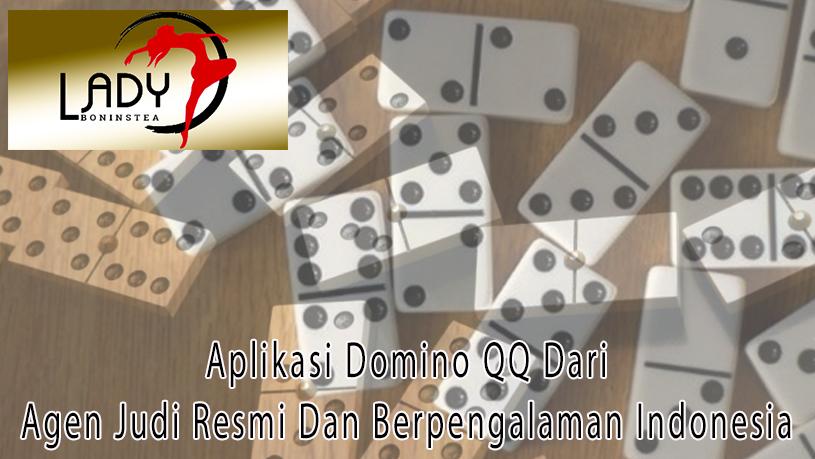 Domino QQ Dari Agen Judi Resmi - Bandar Judi Online Uang Asli